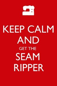Keep calm seam ripper